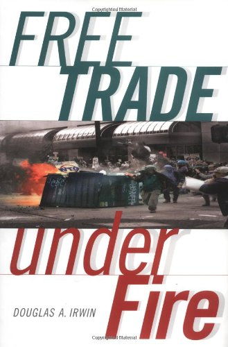 9780691088433: Free Trade under Fire