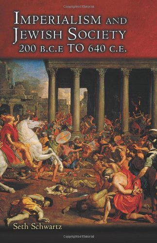 9780691088501: Imperialism and Jewish Society: 200 B.C.E. to 640 C.E.