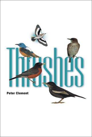 9780691088525: Thrushes