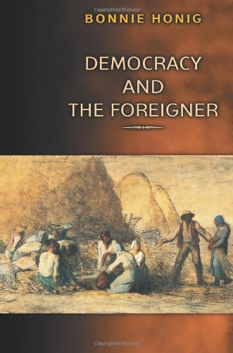 9780691088846: Democracy and the Foreigner