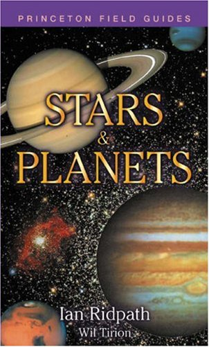 9780691089126: Stars and Planets (Princeton Field Guides)