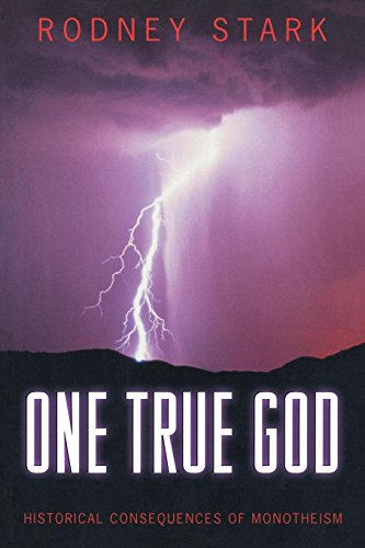 9780691089232: One True God: Historical Consequences of Monotheism.
