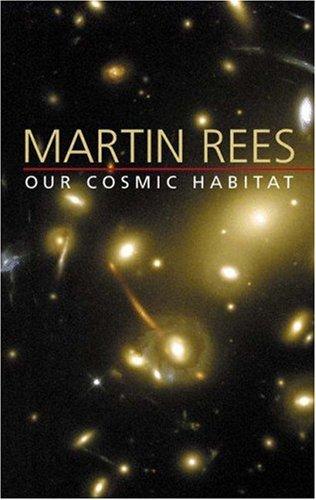 9780691089263: Our Cosmic Habitat