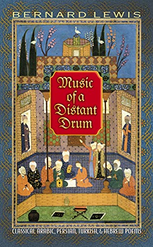 9780691089287: Music of a Distant Drum: Classical Arabic, Persian, Turkish, and Hebrew Poems