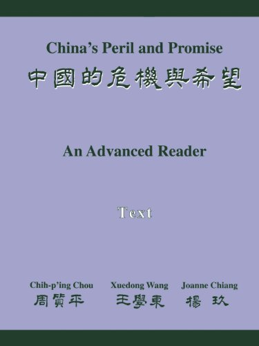 China's Peril and Promise : An Advanced: Chih-p'ing Chou; Chiang