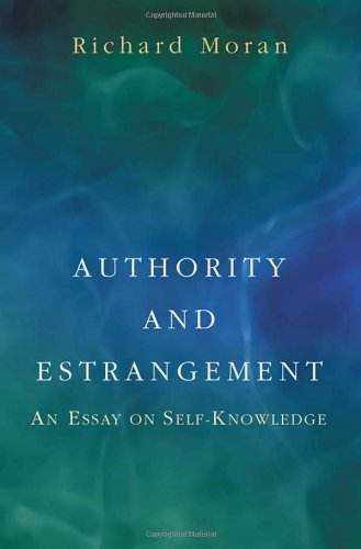 9780691089447: Authority and Estrangement: An Essay on Self-Knowledge.
