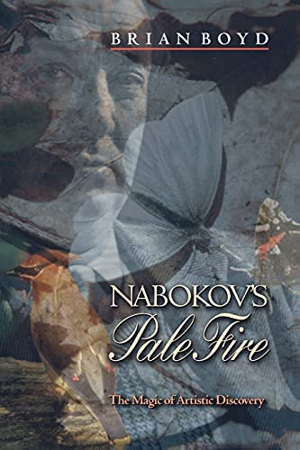 9780691089577: Nabokov's Pale Fire: The Magic of Artistic Discovery
