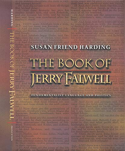 The Book of Jerry Falwell : Fundamentalist: Susan Friend Harding