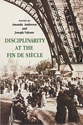 Disciplinarity at the Fin de Siecle