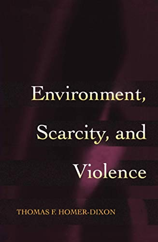 9780691089799: Environment, Scarcity, and Violence.