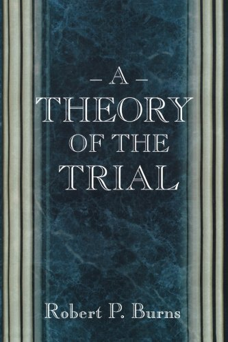 9780691089805: A Theory of the Trial.