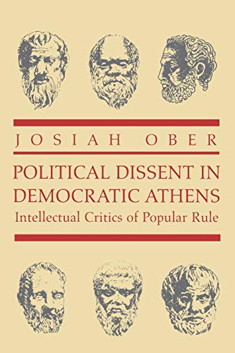9780691089812: Political Dissent in Democratic Athens: Intellectual Critics of Popular Rule (Martin Classical Lectures)