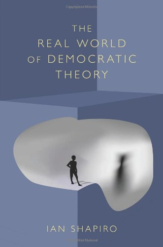 9780691090016: The Real World of Democratic Theory