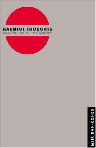 9780691090061: Harmful Thoughts: Essays on Law, Self, and Morality