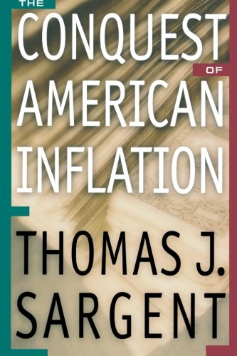 9780691090122: The Conquest of American Inflation.