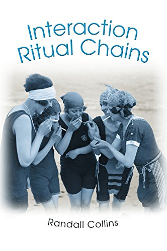9780691090276: Interaction Ritual Chains (Princeton Studies in Cultural Sociology)