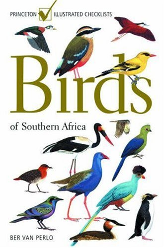 9780691090344: Birds of Southern Africa: (Princeton Illustrated Checklists)