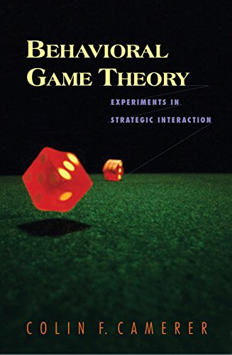9780691090399: Behavioral Game Theory: Experiments in Strategic Interaction (The Roundtable Series in Behavioral Economics)