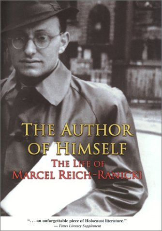 9780691090405: The Author of Himself: The Life of Marcel Reich-Ranicki.