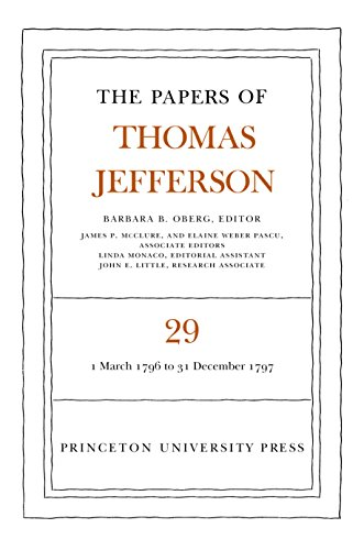 9780691090436: The Papers of Thomas Jefferson: Volume 29: 1 March 1796 to 31 December 1797.