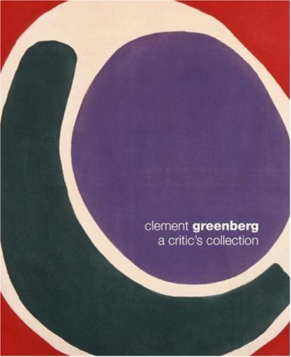 9780691090498: Clement Greenberg: A Critic's Collection