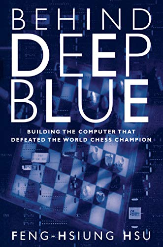 9780691090658: Behind Deep Blue: Building the Computer that Defeated the World Chess Champion