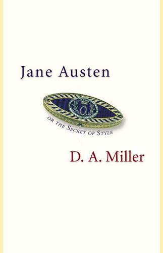 9780691090757: Jane Austen, or The Secret of Style