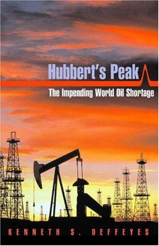 9780691090863: Hubbert's Peak: The Impending World Oil Shortage