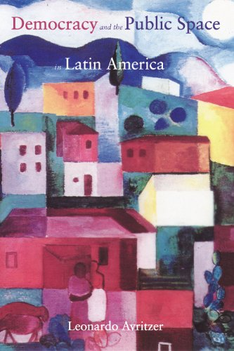 9780691090887: Democracy and the Public Space in Latin America