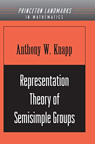 9780691090894: Representation Theory of Semisimple Groups: An Overview Based on Examples (PMS-36) (Princeton Mathematical Series)