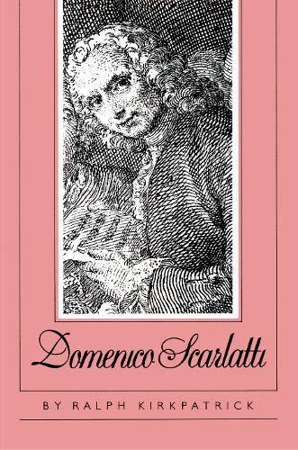 9780691091013: Domenico Scarlatti