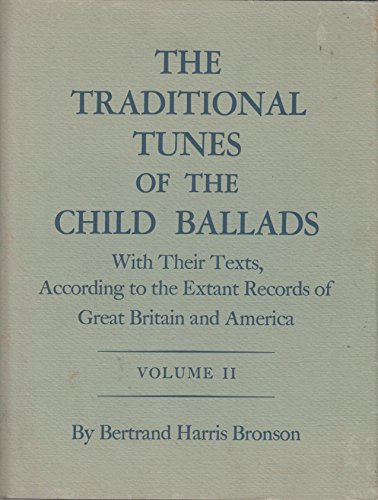 9780691091051: The Traditional Tunes of the Child Ballads, Volume 2 (Princeton Legacy Library)