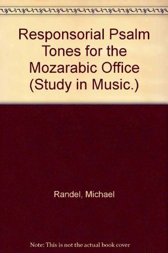 9780691091075: The Responsorial Psalm Tones for the Mozarabic Office (Princeton Studies in Music)