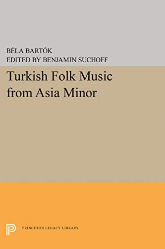 Turkish Folk Music from Asia Minor: Bartok, Bela