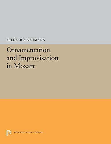 9780691091303: Ornamentation and Improvisation in Mozart