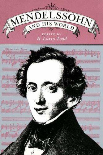 9780691091433: Mendelssohn and His World (The Bard Music Festival)