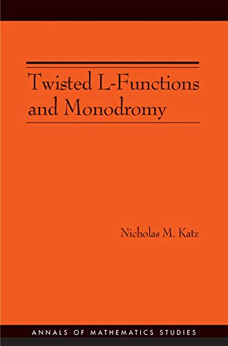 9780691091501: Twisted L-Functions and Monodromy.