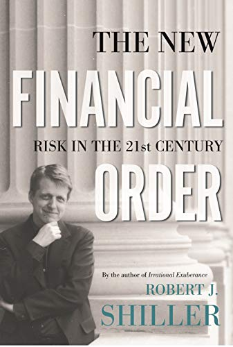 9780691091723: The New Financial Order: Risk in the 21st Century
