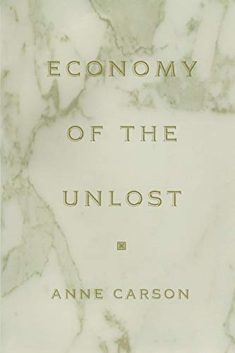 9780691091754: Economy of the Unlost: (Reading Simonides of Keos with Paul Celan) (Martin Classical Lectures)