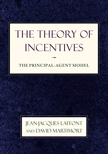 9780691091839: The Theory of Incentives: The Principal-Agent Model