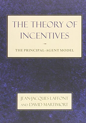 9780691091846: The Theory of Incentives: The Principal-Agent Model