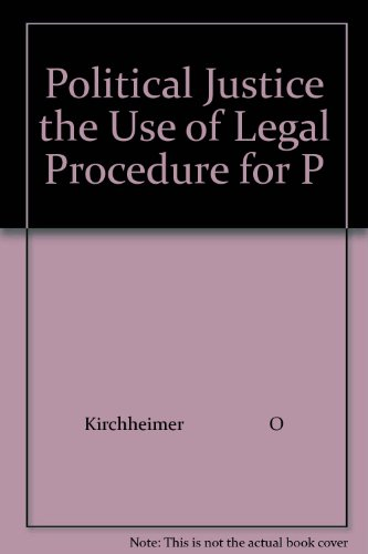 9780691092072: Political Justice: The Use of Legal Procedure for Political Ends