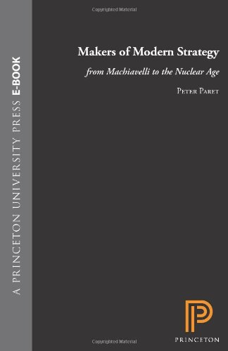 9780691092355: Makers of Modern Strategy from Machiavelli to the Nuclear Age
