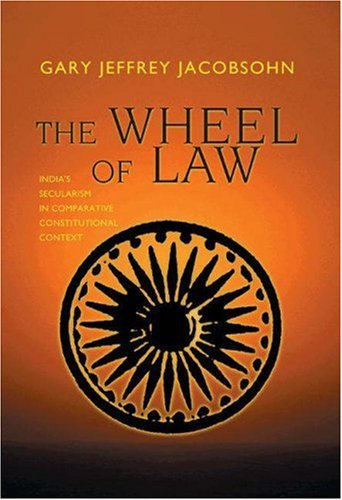 9780691092454: The Wheel of Law: India's Secularism in Comparative Constitutional Context