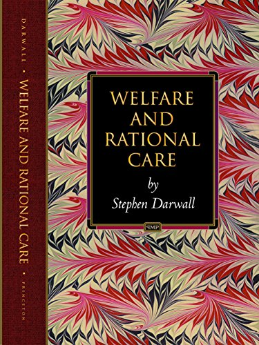 9780691092539: Welfare and Rational Care (Princeton Monographs in Philosophy)