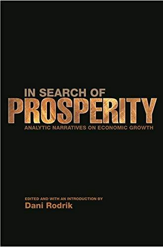 9780691092690: In Search of Prosperity: Analytic Narratives on Economic Growth