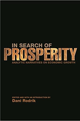 9780691092690: In Search of Prosperity
