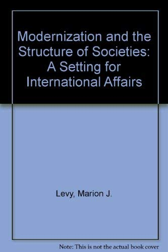 Modernization and the Structure of Societies: A