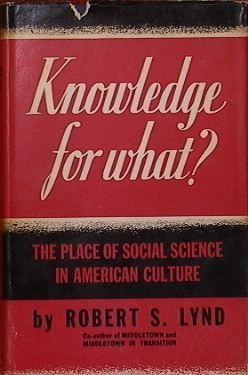 9780691093505: Knowledge for What: The Place of Social Science in American Culture (Princeton Legacy Library)