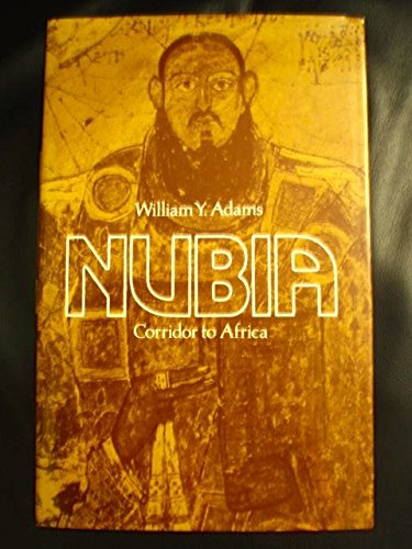 9780691093703: Nubia: Corridor to Africa